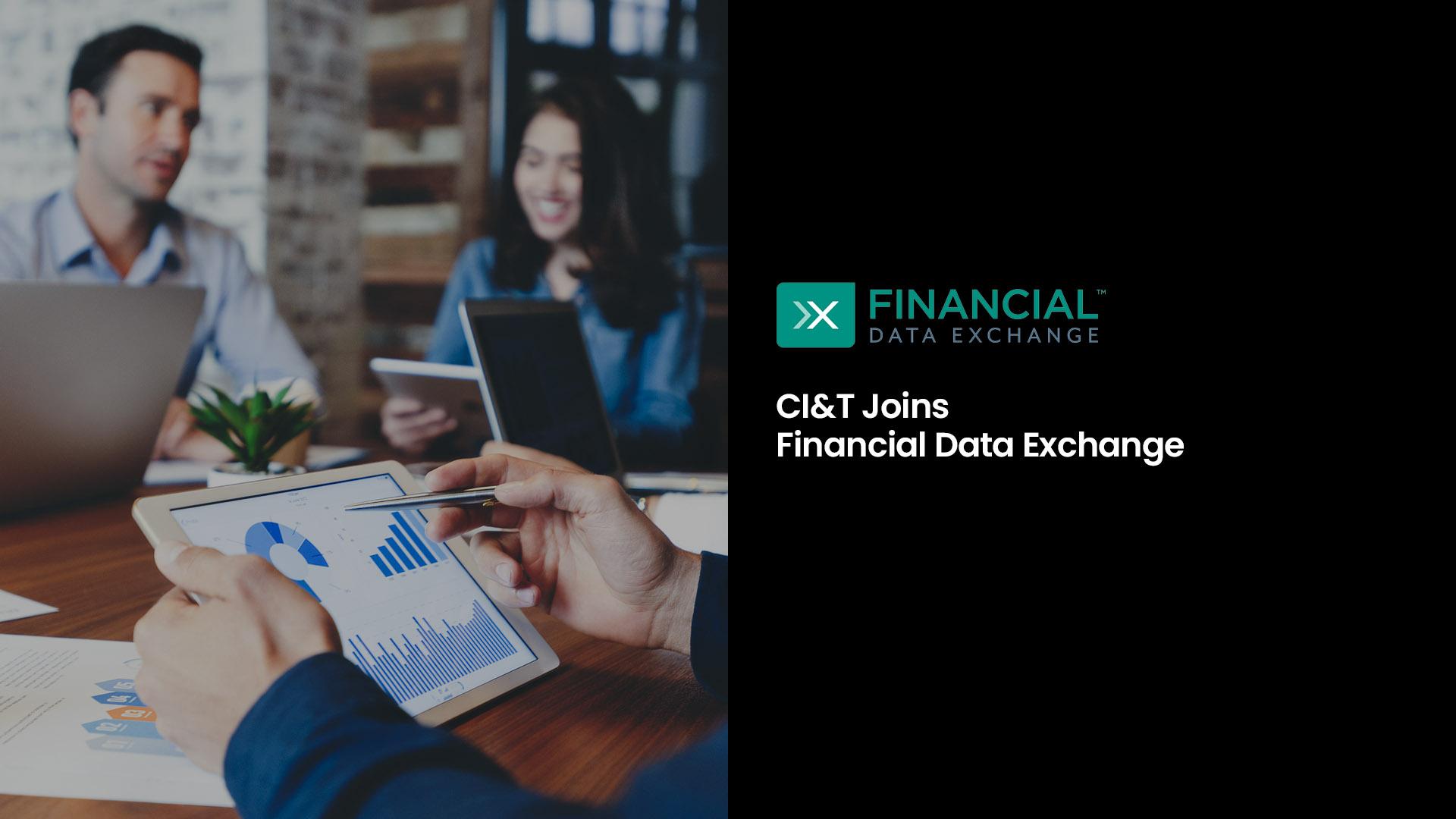 CI&T Joins Financial Data Exchange (FDX)